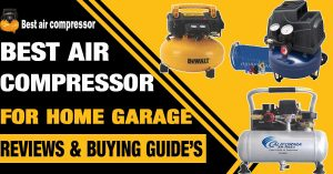 best-air-compressor-For-Home-Garage