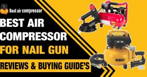 Best-Air-Compressor-For-Nail-Gun