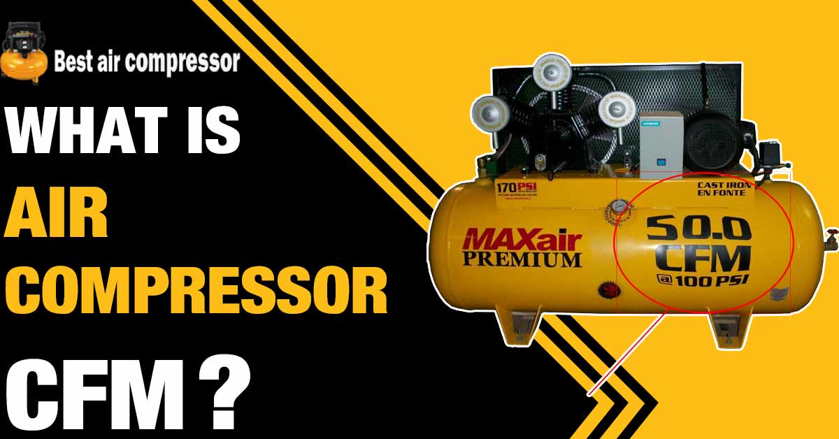 What-is-Air-Compressor-CFM