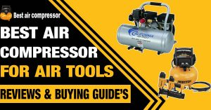 best-air-compressor-for-Air-Tools