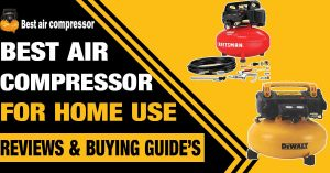 best-air-compressor-for-Home-Use