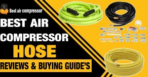 best-air-compressor-hose