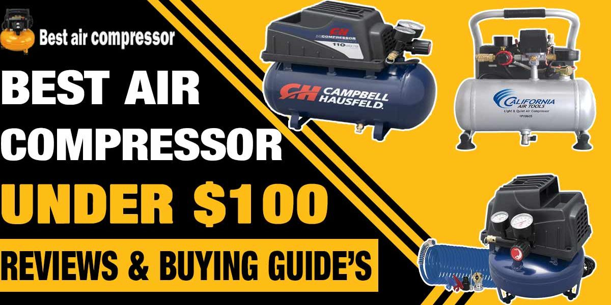 best-air-compressor-under-100