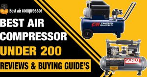 best-air-compressor-under-200